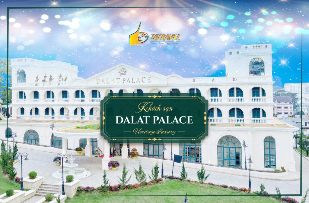 Khách sạn Dalat Palace;