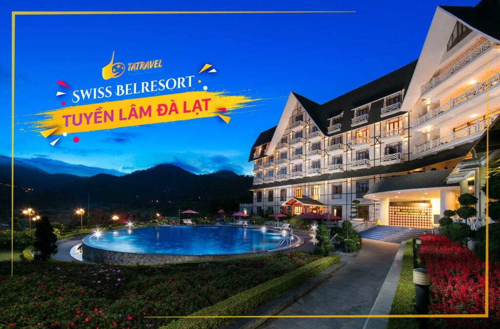 Khách sạn Swiss Belresort Tuyền Lâm Đà Lạt